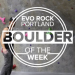 boulder of the week at EVO Portland